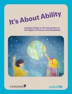 Its About Ability: Learning Guide on the Convention on the Rights of Persons with Disabilities, Lo-Res PDF (English)