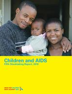 Children and AIDS: Fifth Stocktaking Report, 2010 LoRes (English)