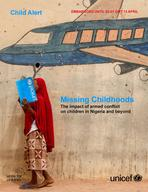 Missing Childhoods: The impact of armed conflict on children in Nigeria and beyond